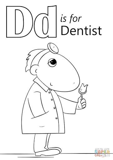 D for dentist coloring page